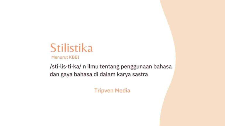 Penjelasan Tentang Stilistika Secara Terminologi
